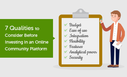 7-Point Checklist to Choosing an Online Community Platform