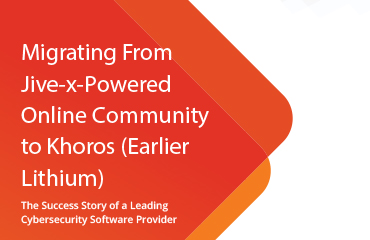 Migrating From Jive-x-Powered Online Community to Khoros (Earlier Lithium)